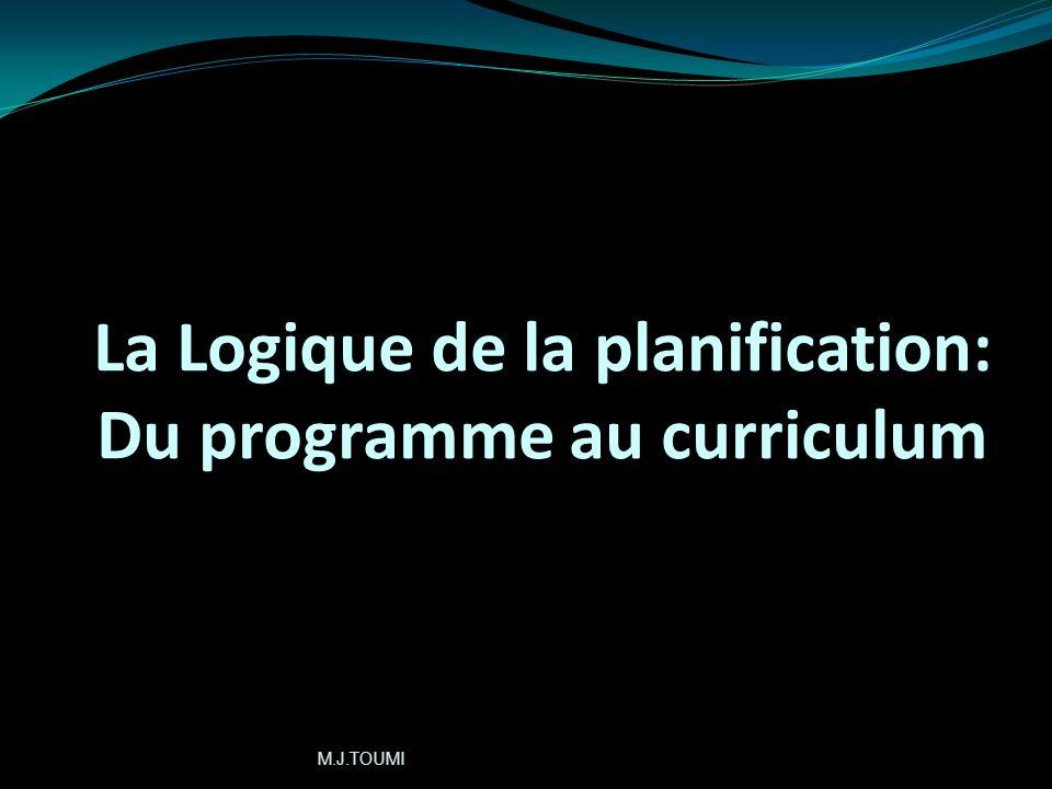 La Logique de la planification: Du programme au curriculum