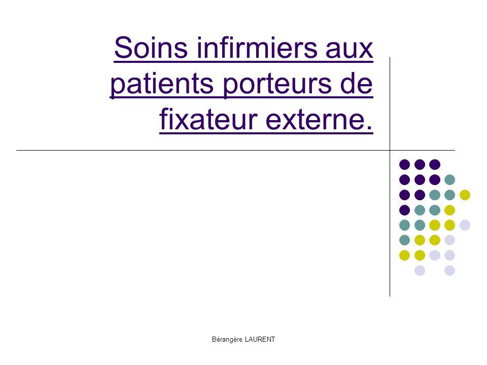 Soins infirmiers aux patients porteurs de fixateur externe.