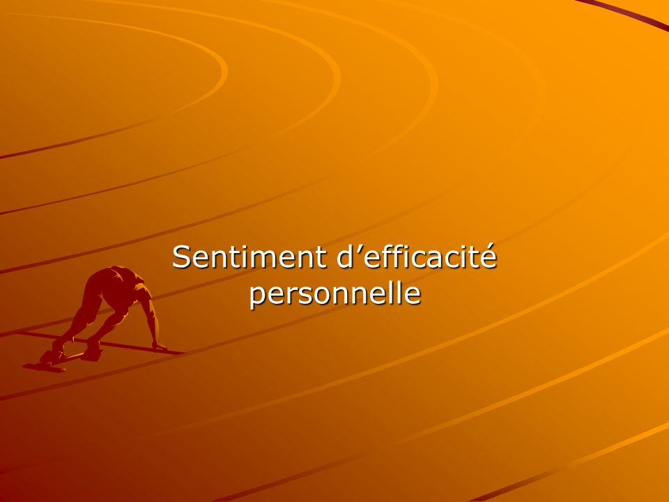 Sentiment d'efficacité personnelle