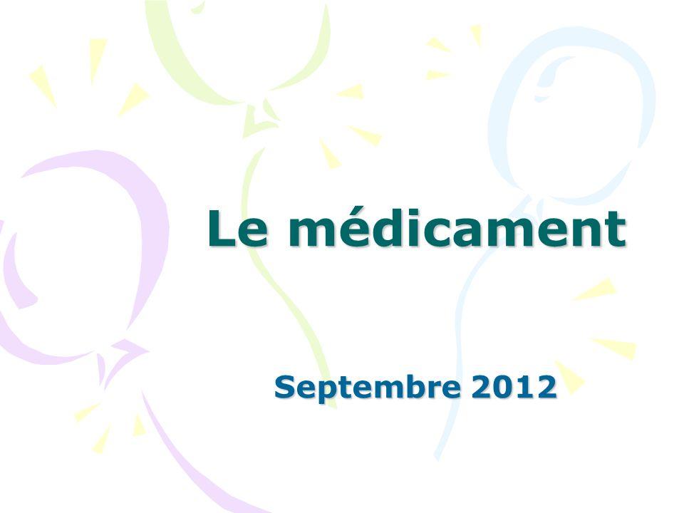 Le médicament Septembre 2012
