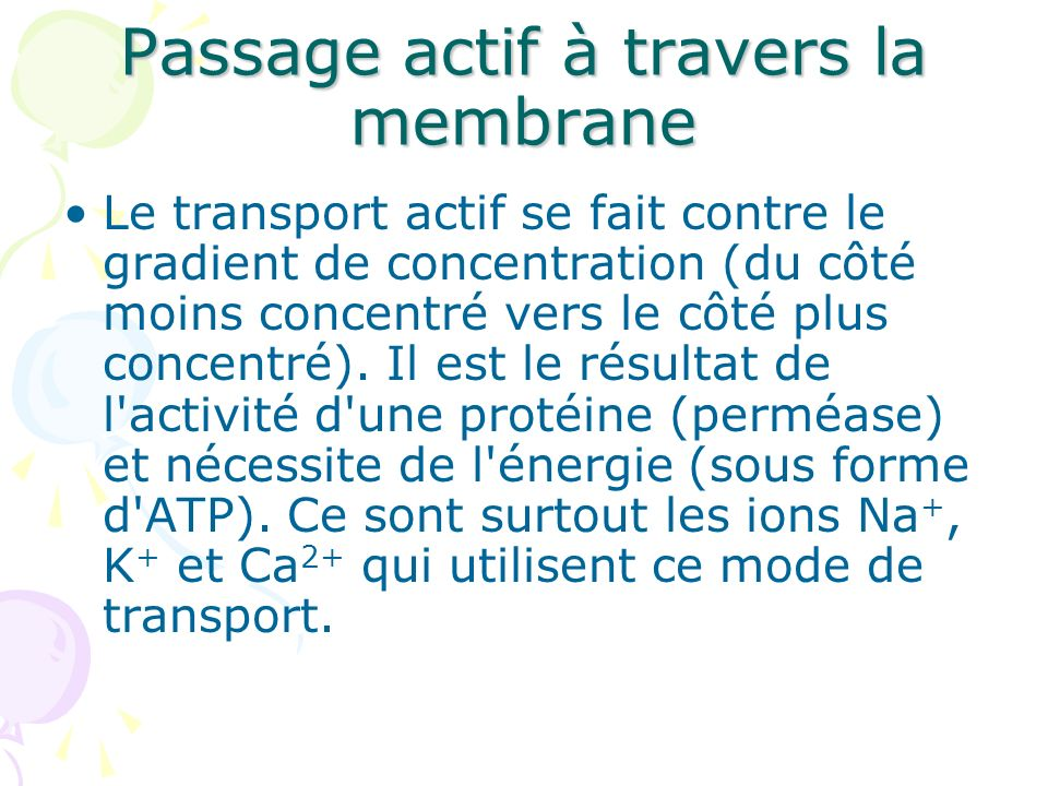 Passage actif à travers la membrane