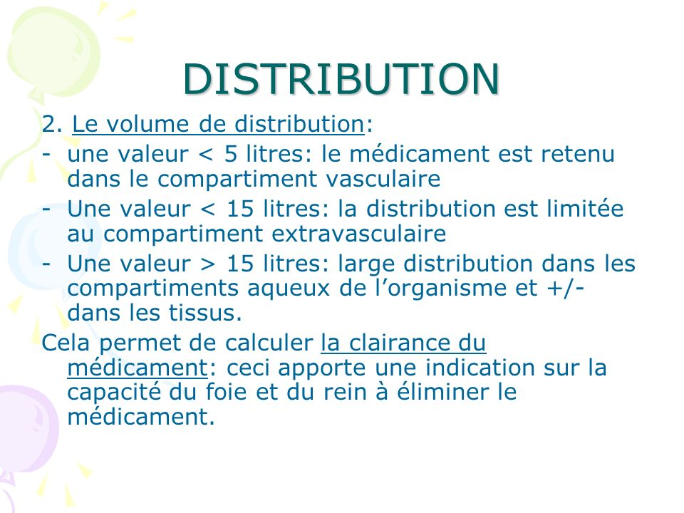 DISTRIBUTION 2. Le volume de distribution: