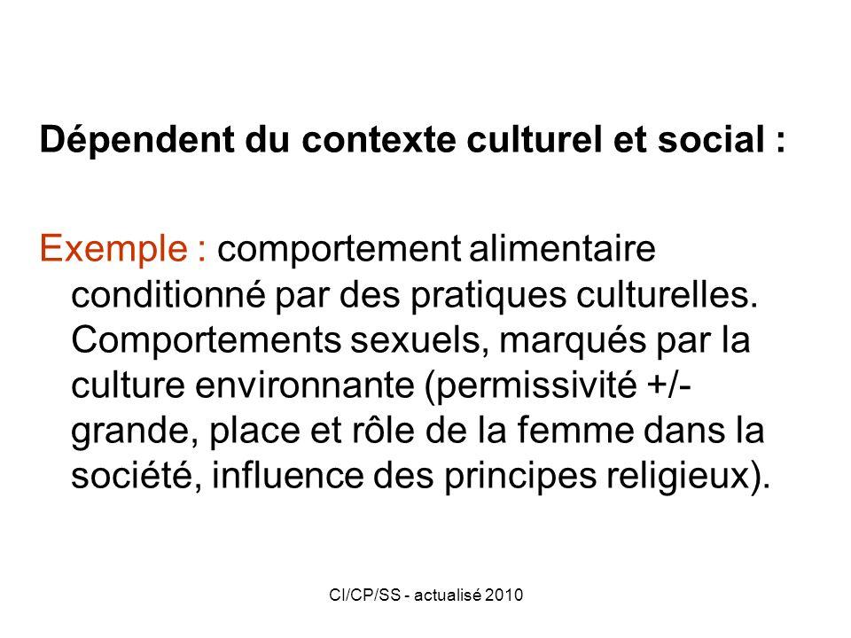 Dépendent du contexte culturel et social :