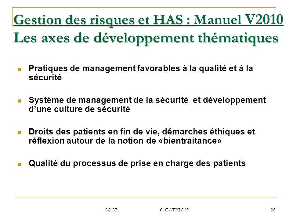 Gestion des risques et HAS : Manuel V2010 Les axes de développement thématiques