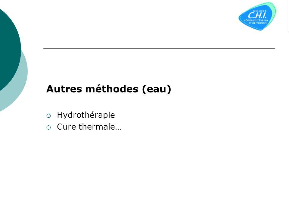 Autres méthodes (eau) Hydrothérapie Cure thermale…