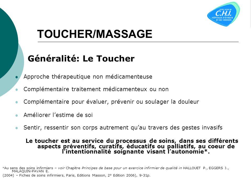 TOUCHER/MASSAGE Généralité: Le Toucher
