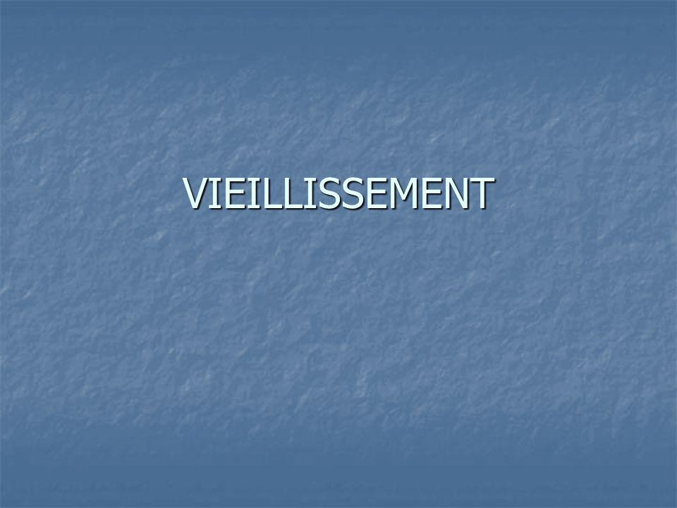 VIEILLISSEMENT