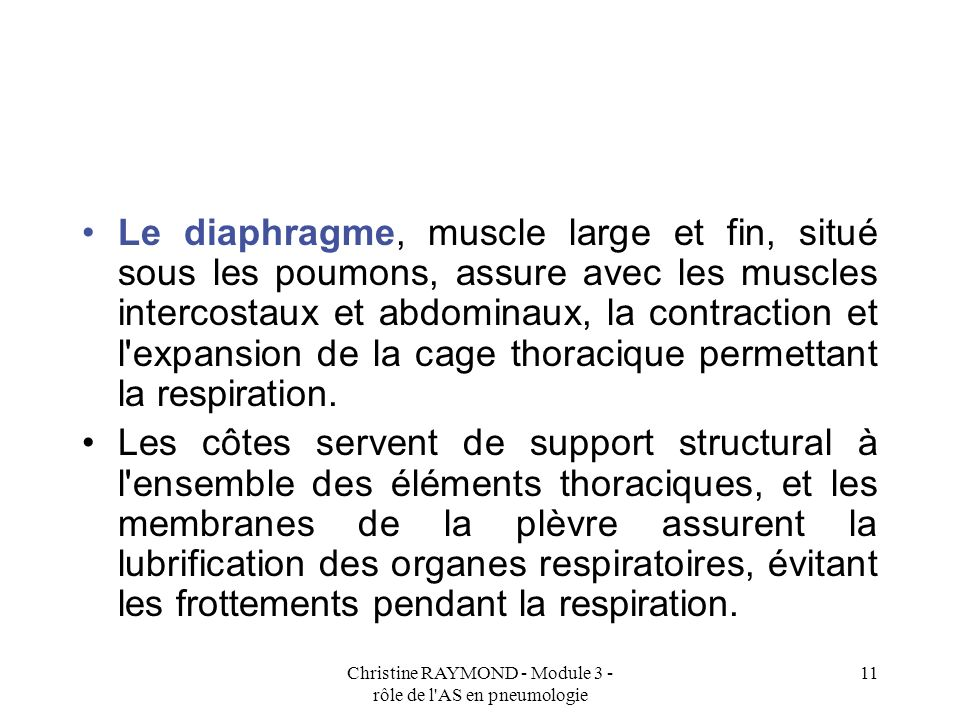 Christine RAYMOND - Module 3 - rôle de l AS en pneumologie