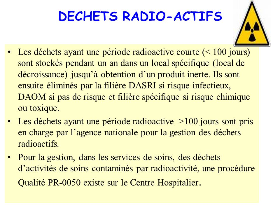 DECHETS RADIO-ACTIFS