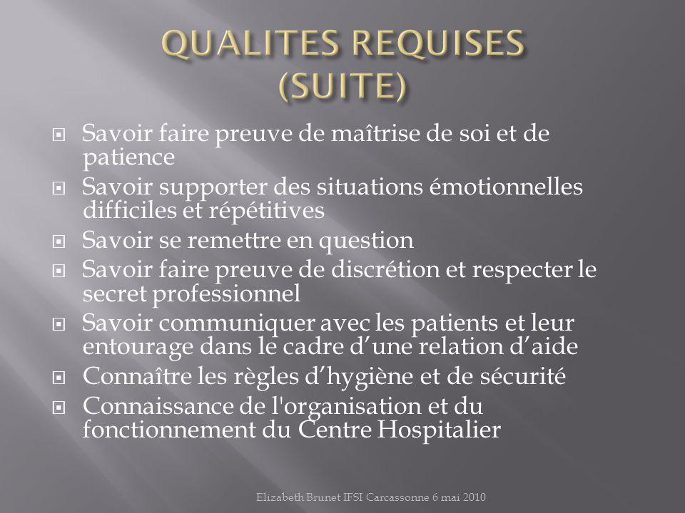 QUALITES REQUISES (SUITE)