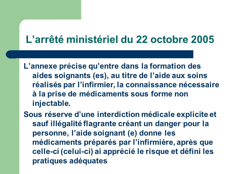 L'arrêté ministériel du 22 octobre 2005