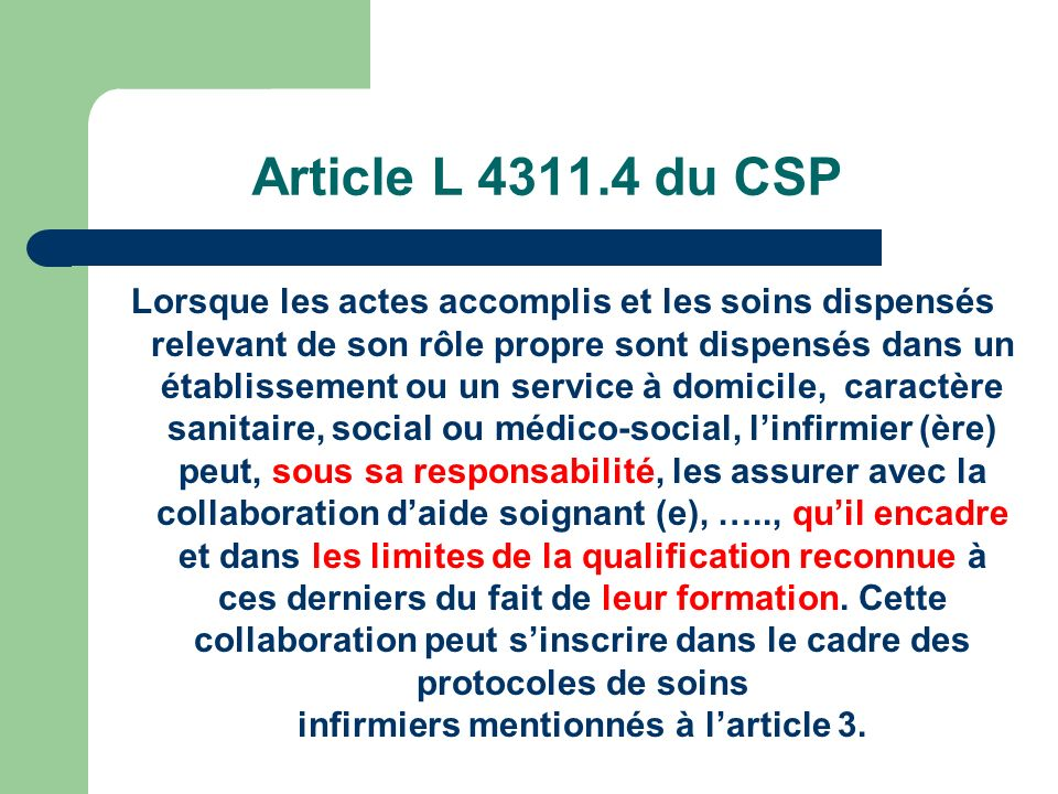 Article L 4311.4 du CSP