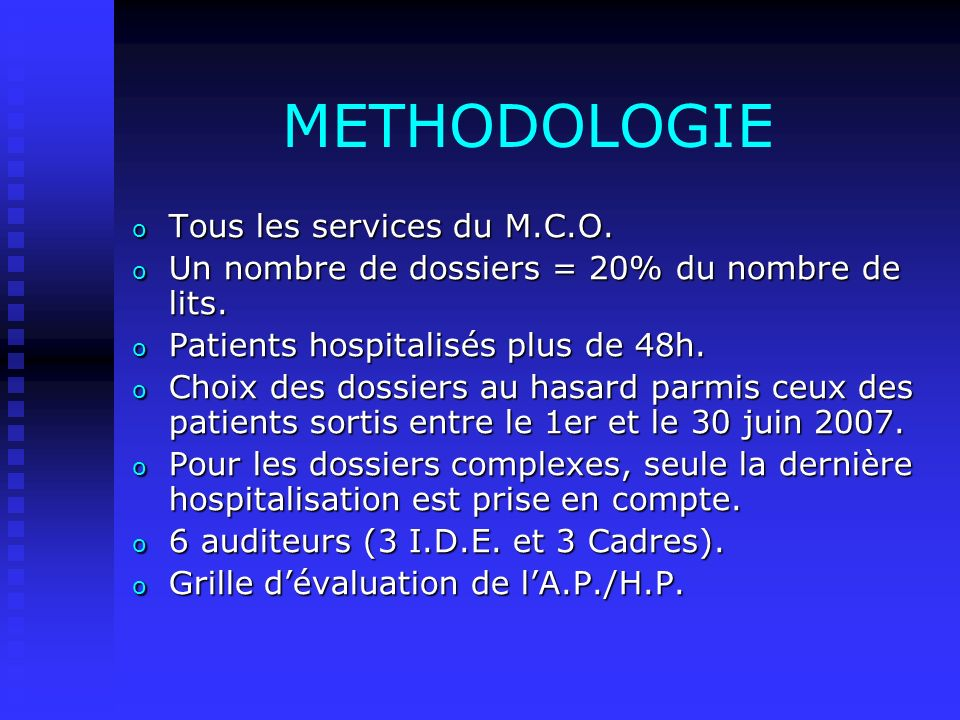 METHODOLOGIE Tous les services du M.C.O.