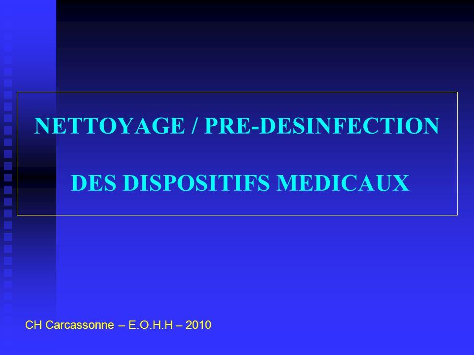 NETTOYAGE / PRE-DESINFECTION DES DISPOSITIFS MEDICAUX