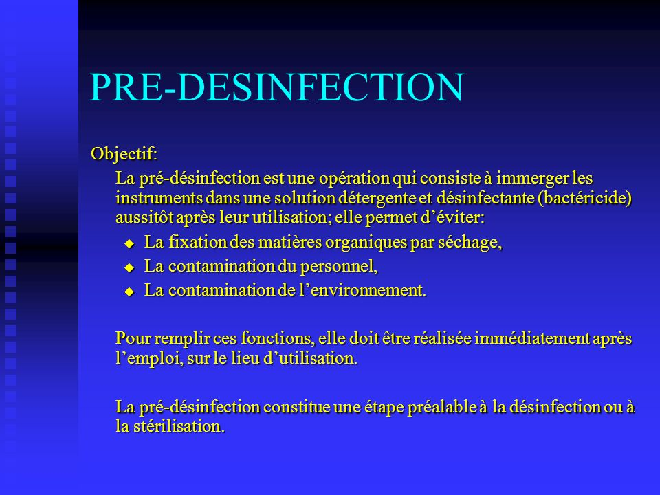 PRE-DESINFECTION Objectif: