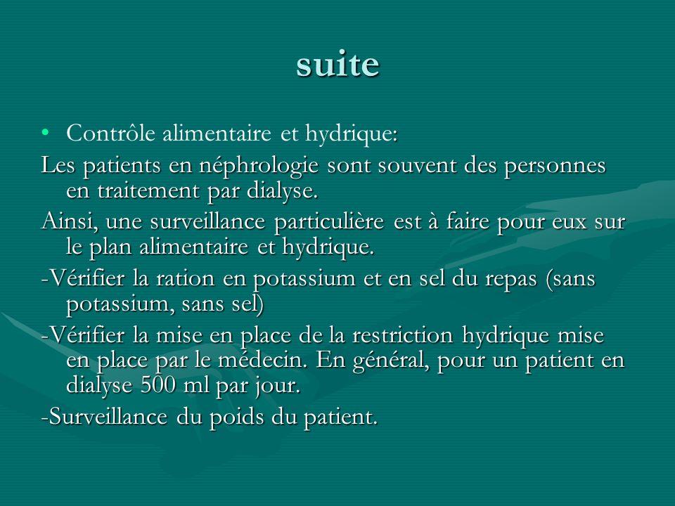 suite Contrôle alimentaire et hydrique: