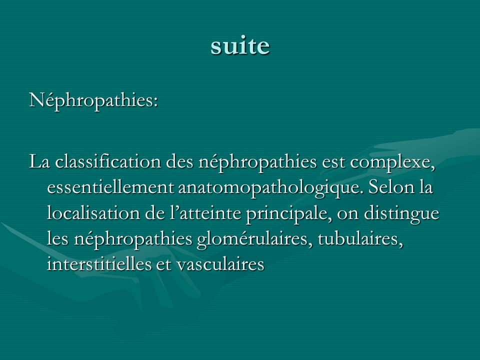 suite Néphropathies: