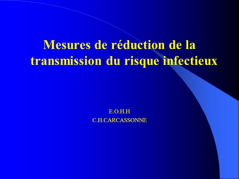 Mesures de réduction de la transmission du risque infectieux