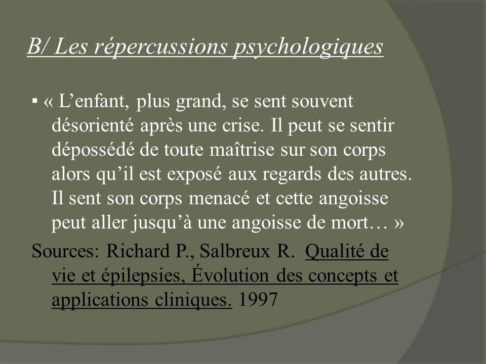 B/ Les répercussions psychologiques