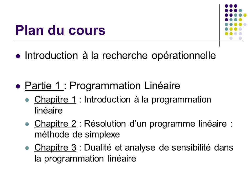 Plan du cours Introduction à la recherche opérationnelle