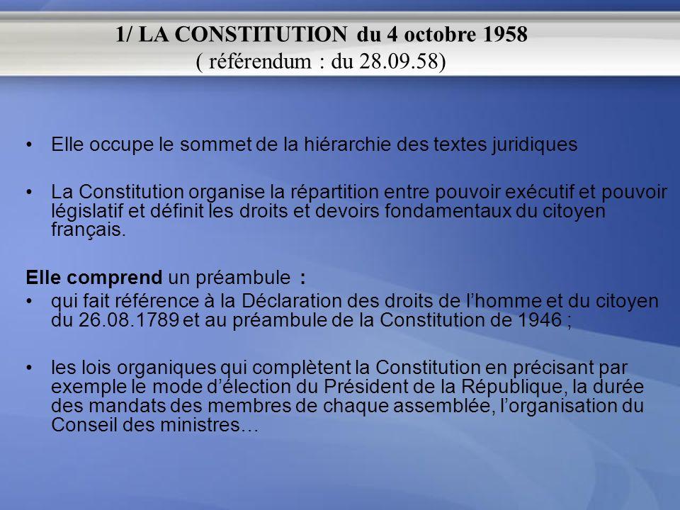 1/ LA CONSTITUTION du 4 octobre 1958 ( référendum : du 28.09.58)