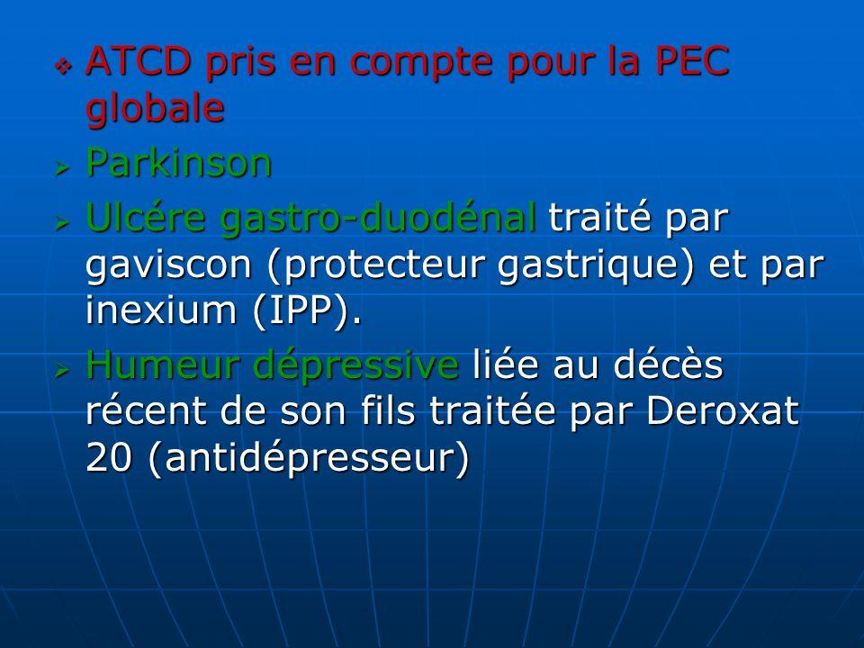 ATCD pris en compte pour la PEC globale