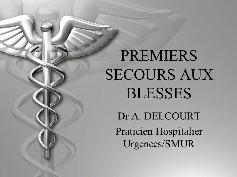 PREMIERS SECOURS AUX BLESSES