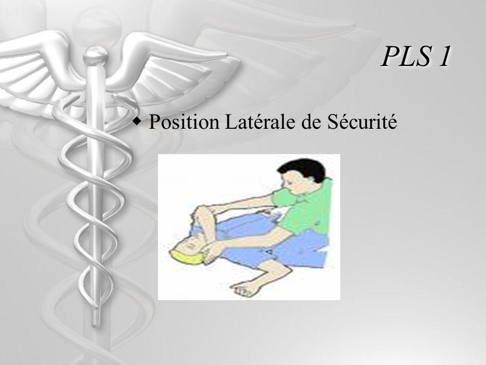 PLS 1 Position Latérale de Sécurité