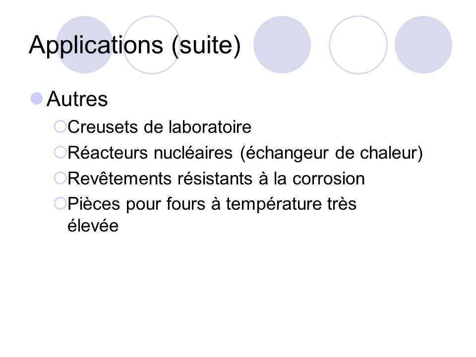 Applications (suite) Autres Creusets de laboratoire