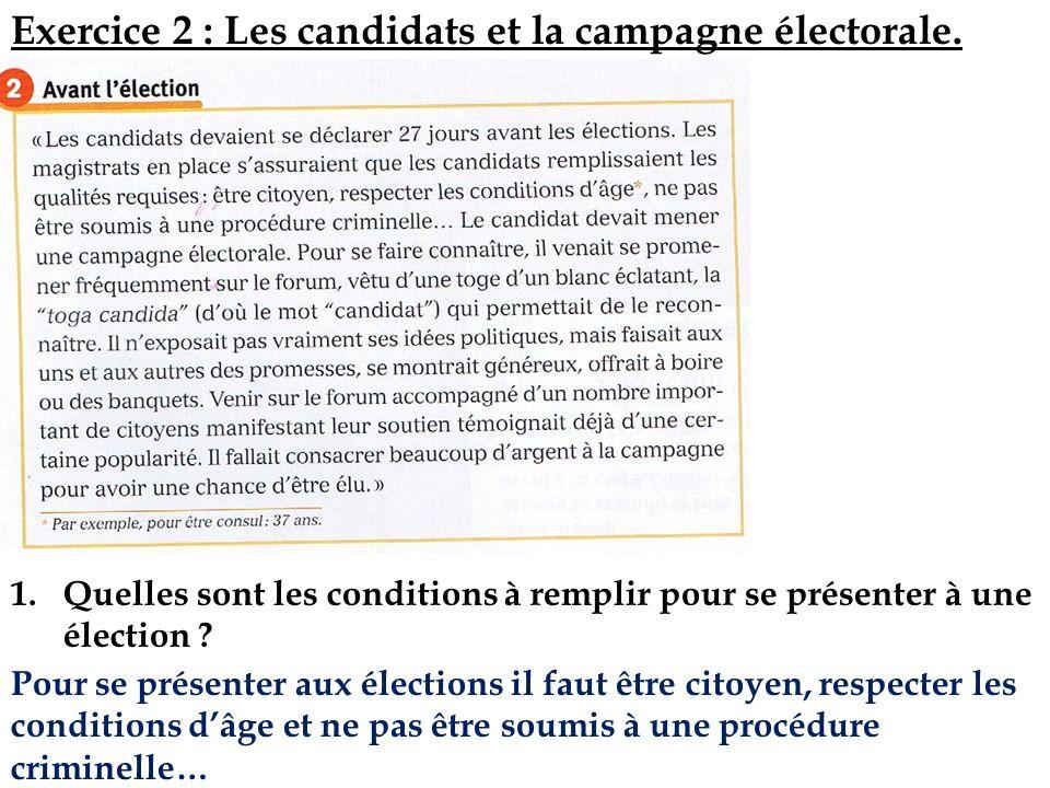 Exercice 2 : Les candidats et la campagne électorale.