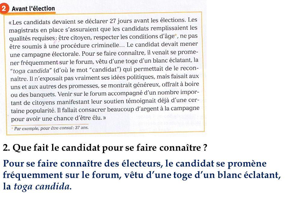 2. Que fait le candidat pour se faire connaître