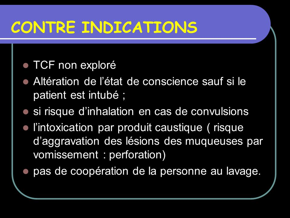 CONTRE INDICATIONS TCF non exploré