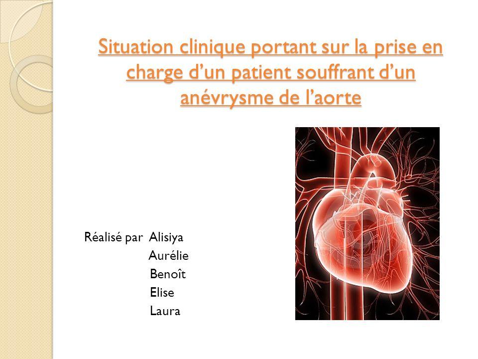 Situation clinique portant sur la prise en charge d'un patient souffrant d'un anévrysme de l'aorte