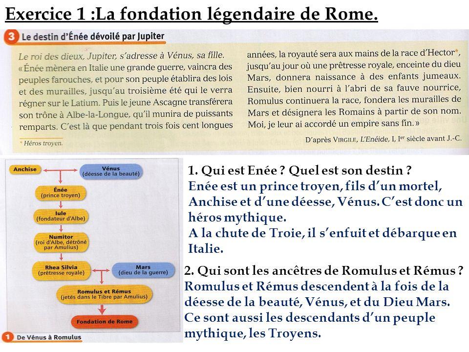 Exercice 1 :La fondation légendaire de Rome.