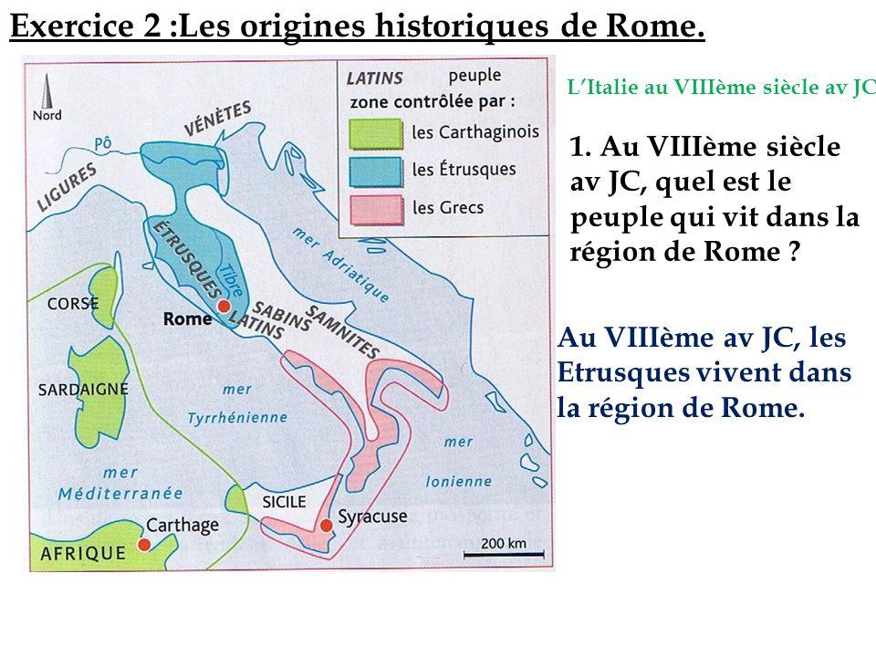 Exercice 2 :Les origines historiques de Rome.