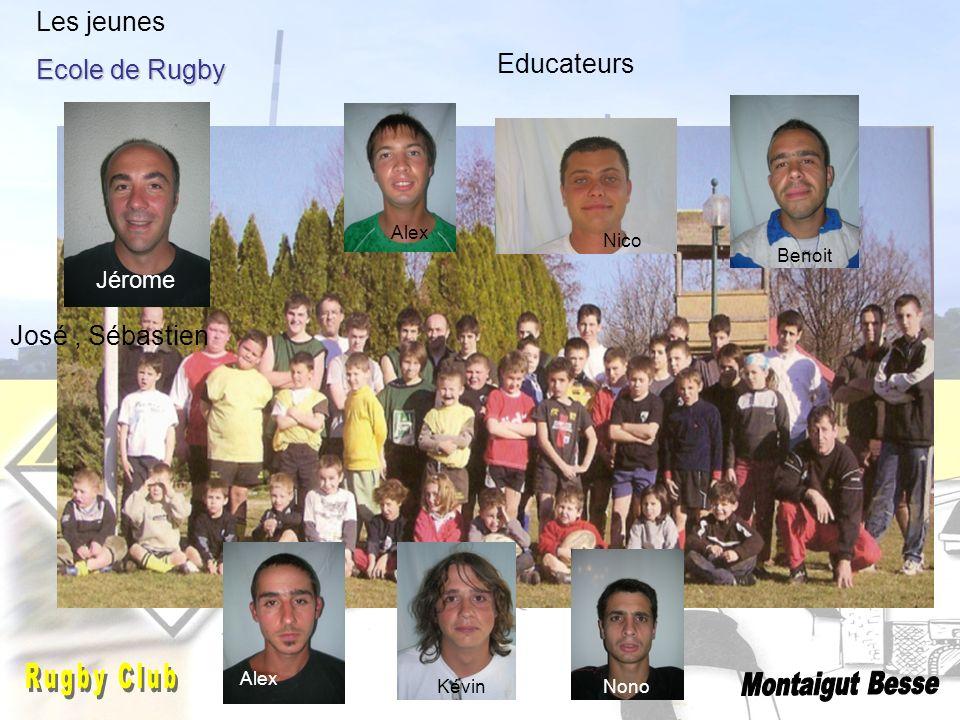 Les jeunes Ecole de Rugby Educateurs José , Sébastien Jérome