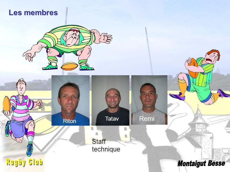 Les membres Remi Staff technique Tatav Riton Jonathan Rugby Club