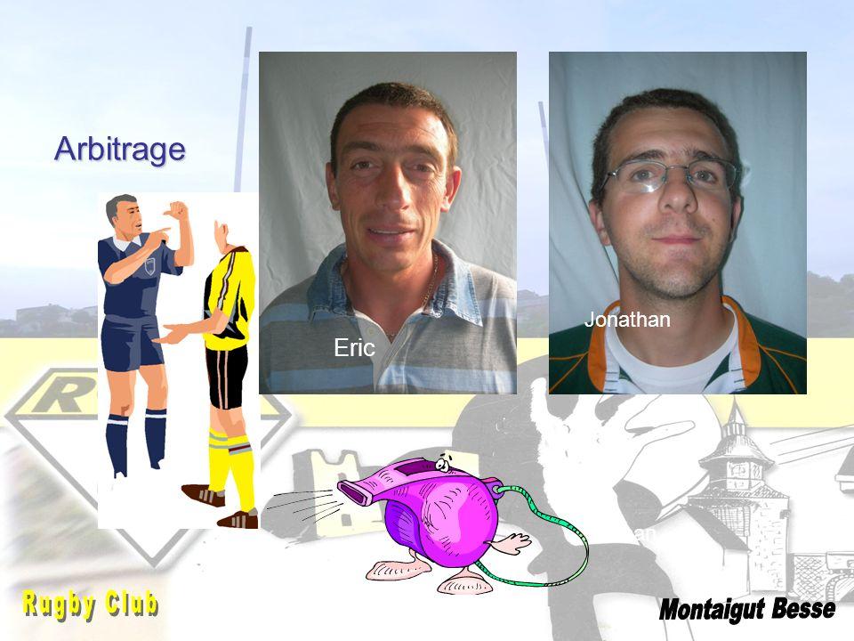 Eric Jonathan Arbitrage Jonathan Montaigut Besse Rugby Club