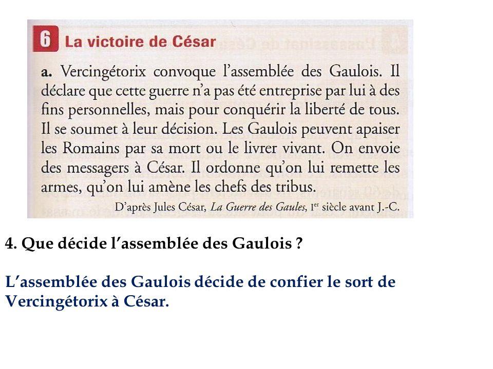 4. Que décide l'assemblée des Gaulois