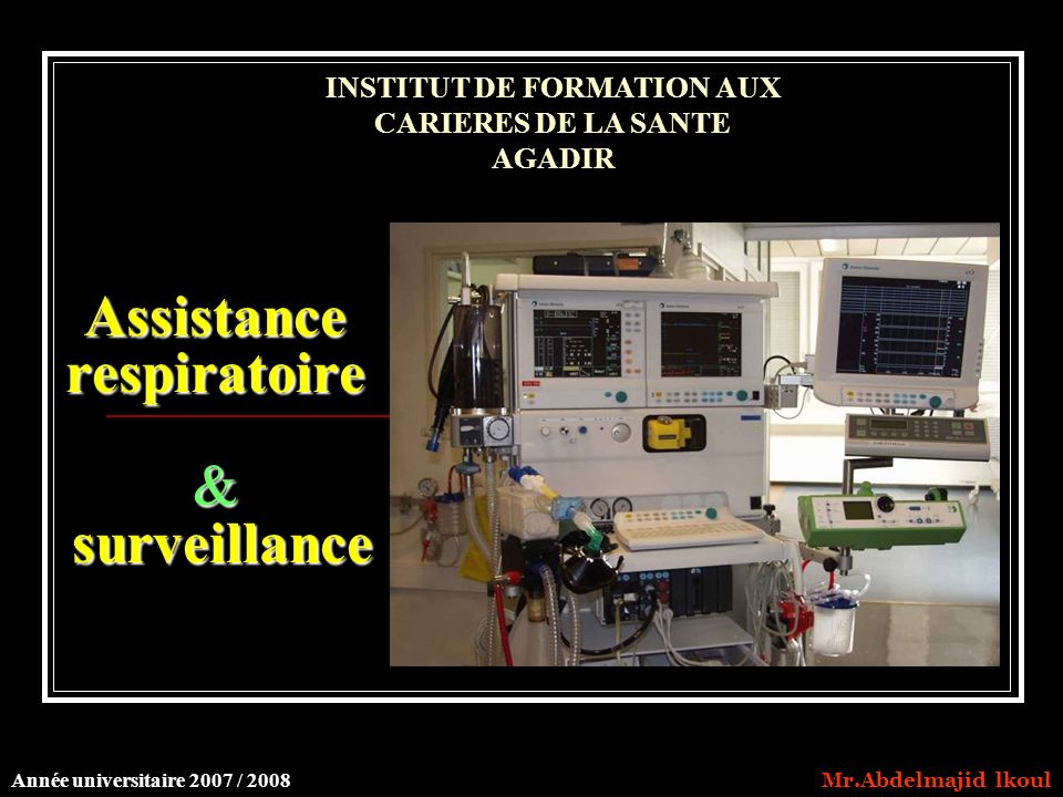 Assistance respiratoire & surveillance