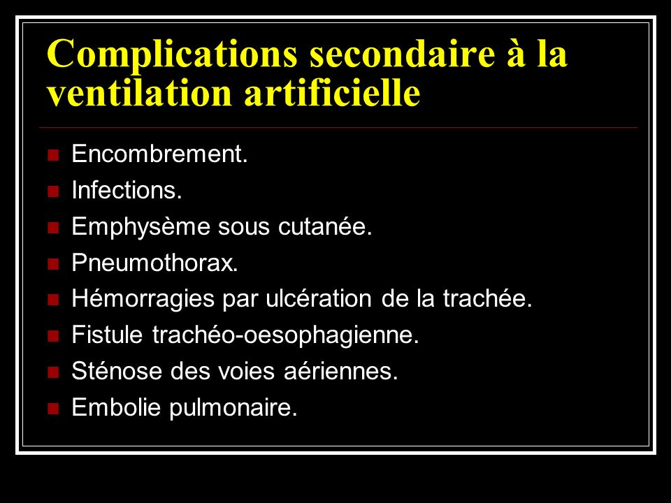 Complications secondaire à la ventilation artificielle
