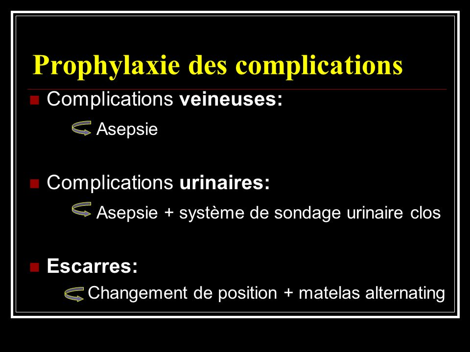 Prophylaxie des complications