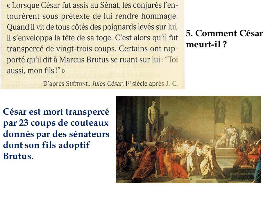 5. Comment César meurt-il
