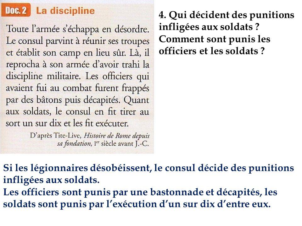 4. Qui décident des punitions infligées aux soldats