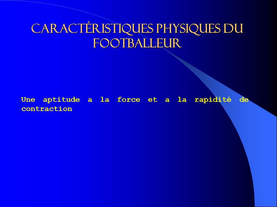 Caractéristiques physiques du footballeur
