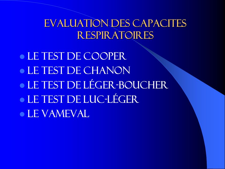 Evaluation des capacites respiratoires
