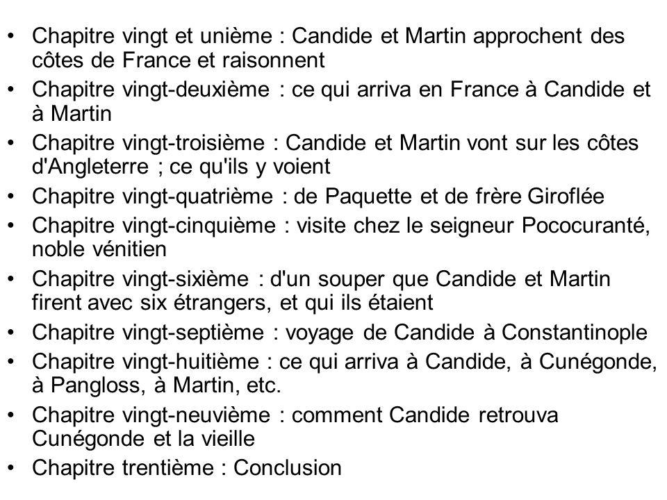 Chapitre vingt et unième : Candide et Martin approchent des côtes de France et raisonnent