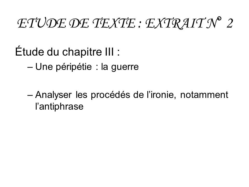 ETUDE DE TEXTE : EXTRAIT N° 2