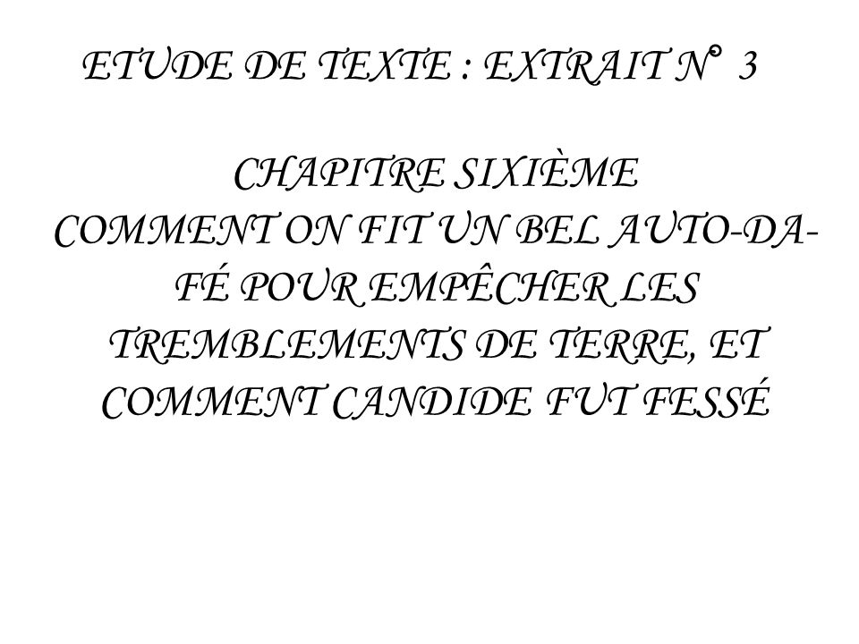 ETUDE DE TEXTE : EXTRAIT N° 3