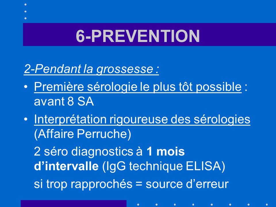 6-PREVENTION 2-Pendant la grossesse :
